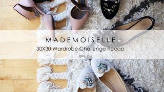 30x30 Wardrobe Challenge Recap | Mademoiselle