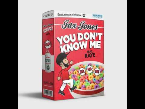 Jax Jones - You Dont Know Me ft. Raye [MP3 Free Download]