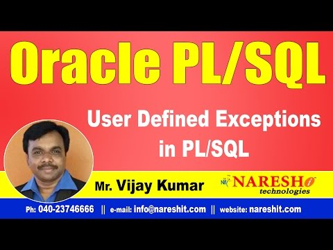 User Defined Exceptions in PL/SQL | Oracle PL/SQL Tutorial Videos | Mr.Vijay Kumar