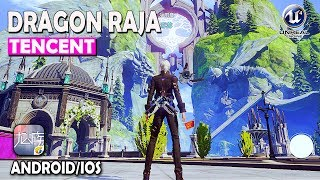 Dragon Raja (Tencent) - Unreal Engine 4 BETA Gameplay (Android/IOS)