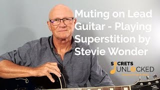 Lead Guitar Muting Technique - Playing Superstition by Stevie Wonder