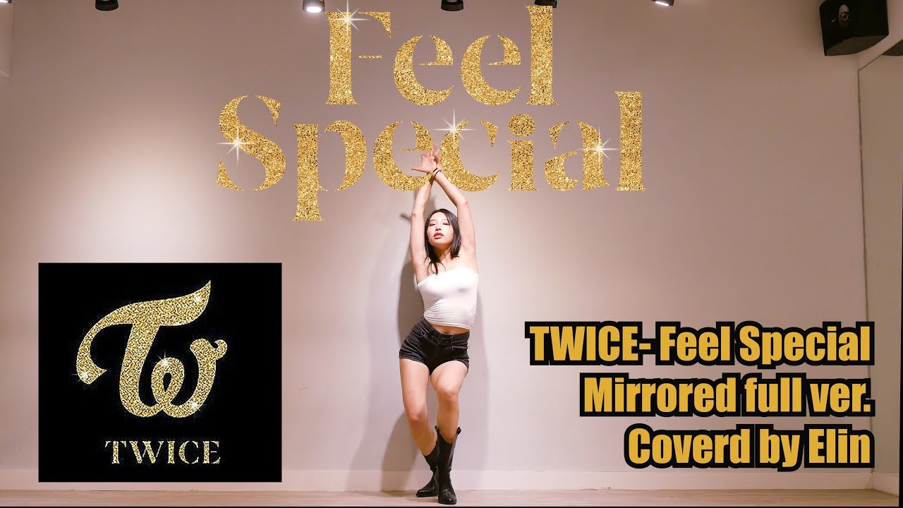 "TWICE- "" Feel Special "" Dance Cover by Elin 