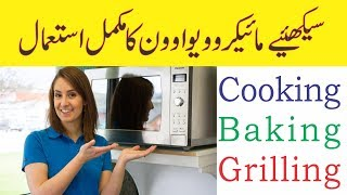 How To Use Microwave Oven Learn Cooking Baking And Grilling Functionality