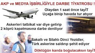 AKP ve MEDYA İŞBİRLİĞİYLE DARBE TİYATROSU
