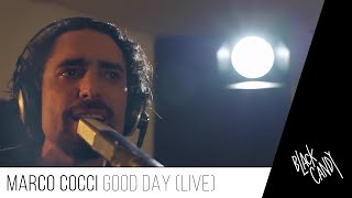 Marco Cocci - Good day (Live allo Studio 2)