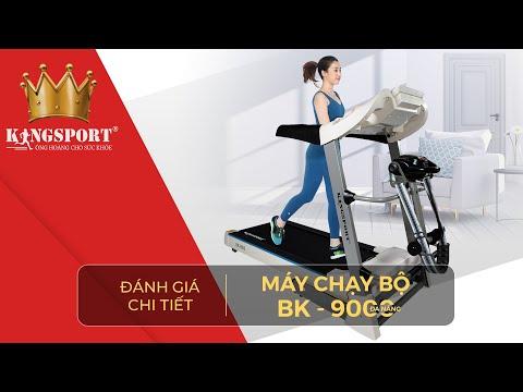 Giới thiệu chi tiết máy chạy bộ Kingsport BK9000 đa năng | Dòng máy gia đình bán chạy 2019