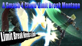 Limit Break Needs a Limit-Cloud Limit Break Montage [Super Smash Bros. for Wii U]