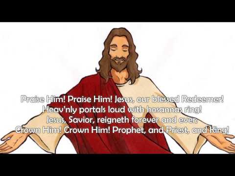 Praise Him! Praise Him! (SONG FOR CHILDREN)