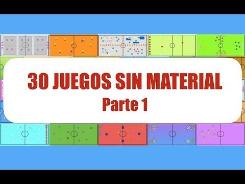 30 JUEGOS SIN MATERIAL (1/3)   Juegos Educación Física