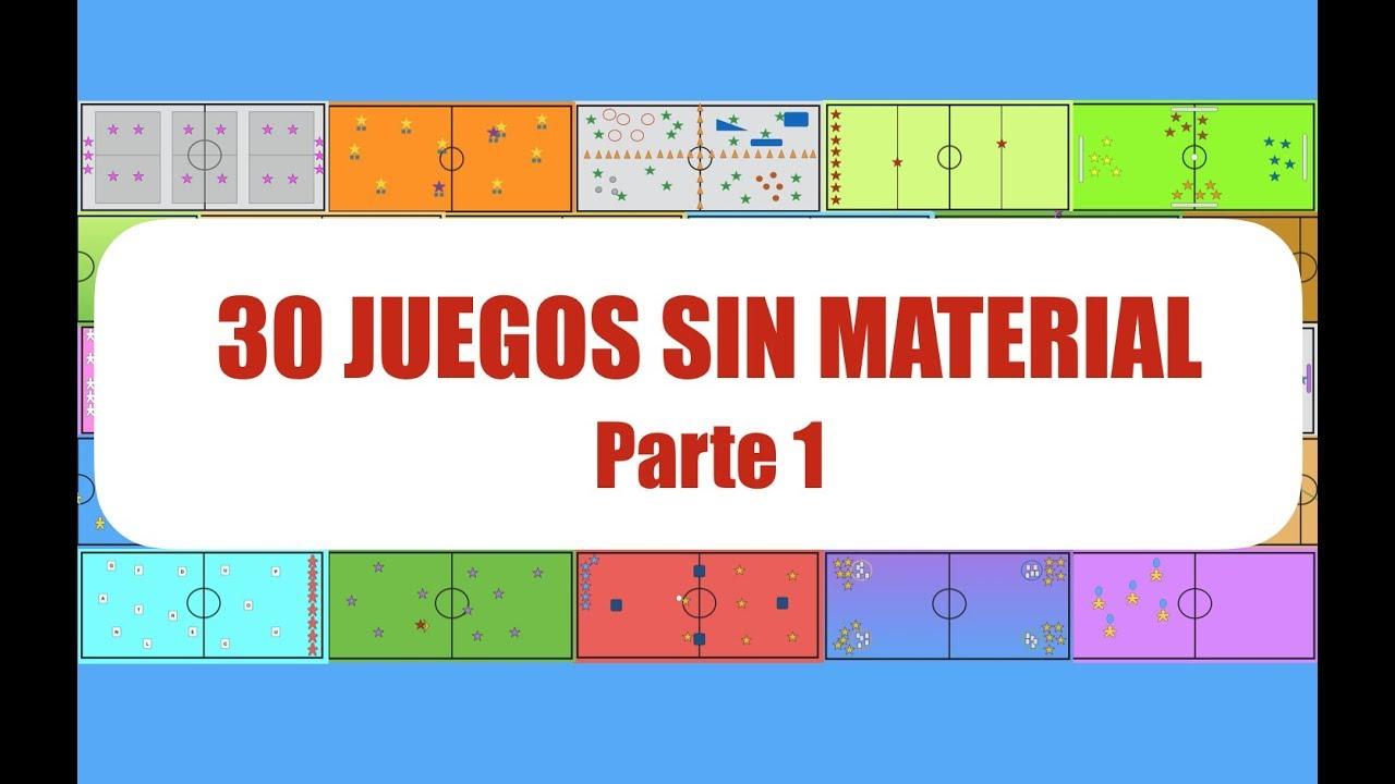 30 Juegos Sin Material 1 3 Juegos Educación Física Youtube