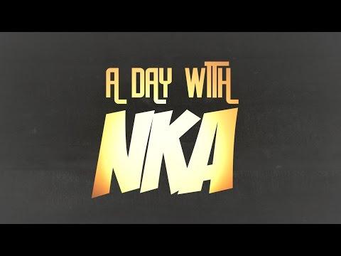 A DAY WITH NKA #13 Feat. Rene Serrano & Many More