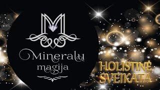 Holistinė sveikata   Mineralų magija   Vitalijus Šinkariovas