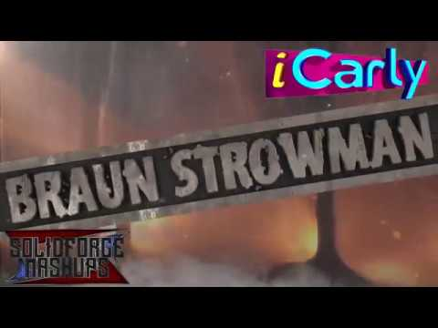 """Braun Strowman and iCarly Mashup - """"Leave it to the Stronger"""""""