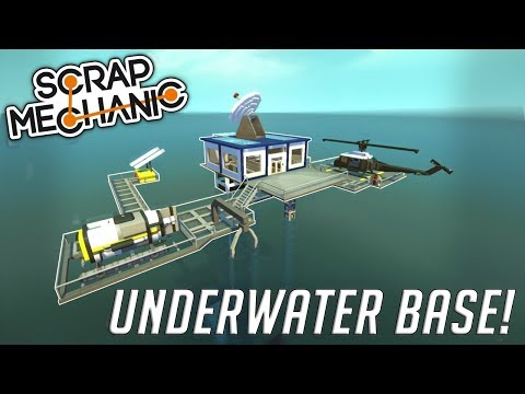 UNDERWATER BASE & MINI SUB! - Scrap Mechanic Gameplay Creati