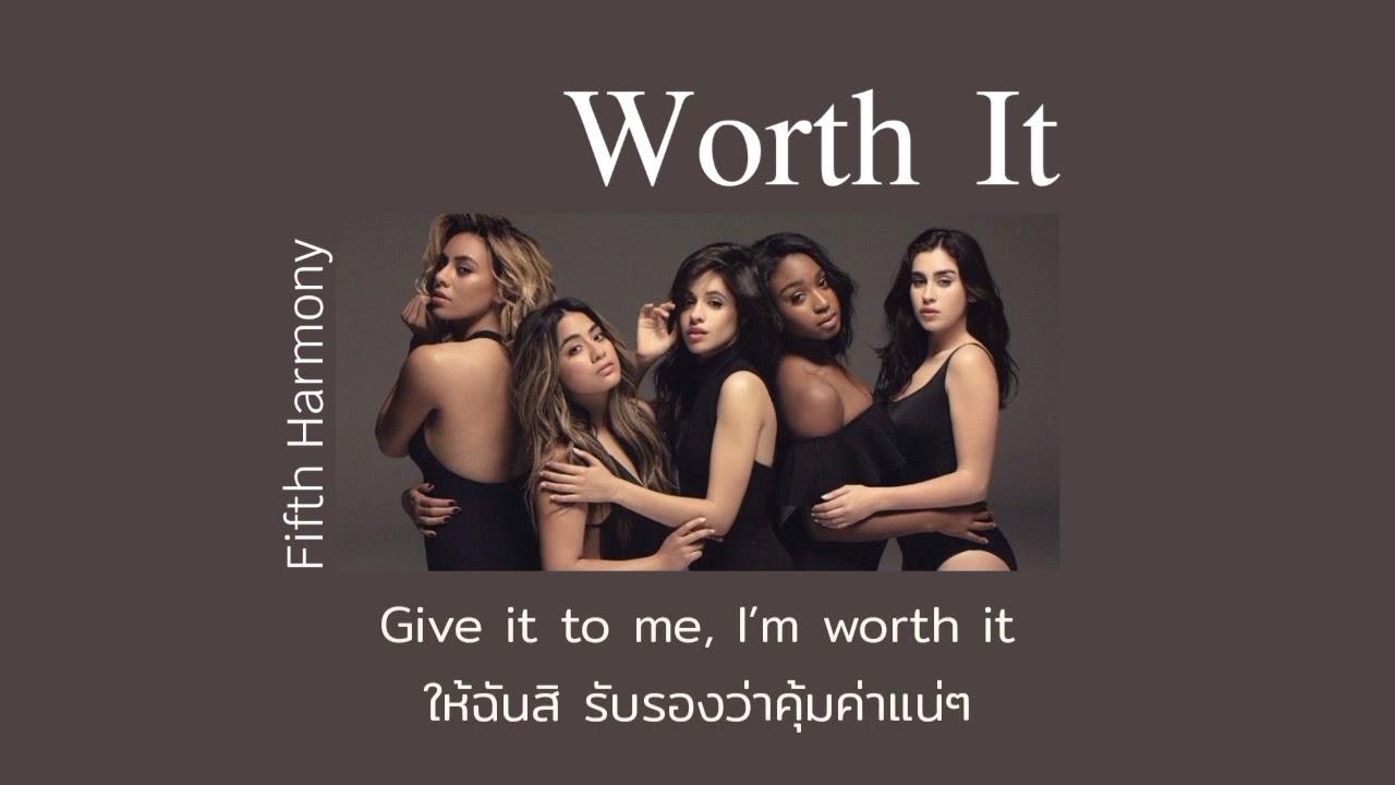 [THAISUB] Worth It - Fifth Harmony (แปลไทย)
