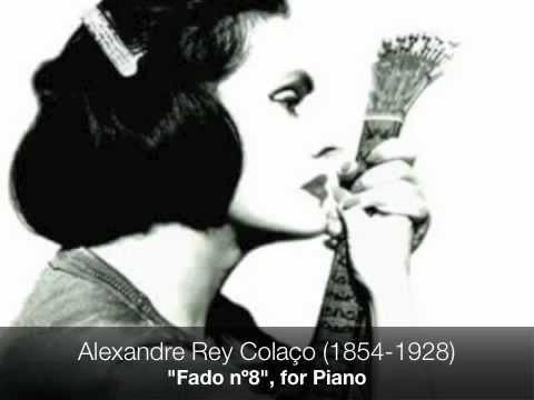 """Alexandre Rey Colaço (1854-1928): """"Fado nº8"""" for Piano"""