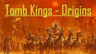 Warhammer Fantasy Lore: Tomb Kings - Origins