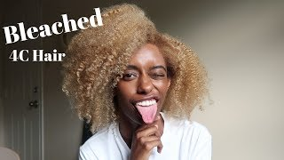 Why I bleached my 4c natural hair