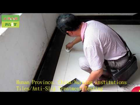hunan-province,-china,nursing-institutions,tiles,anti-slip-treatment,testing