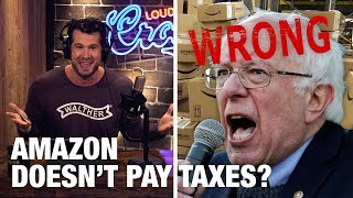 DEBUNKED: Amazon Pays 'NO TAXES'! | Louder With Crowder