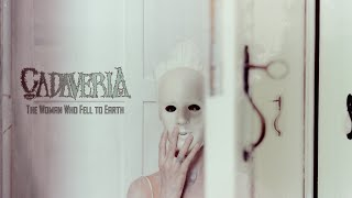 CADAVERIA - The Woman Who Fell to Earth (OFFICIAL MUSIC VIDEO | 4K)