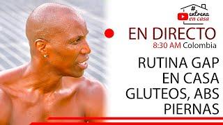 RUTINA GAP : GLUTEOS ABDOMEN Y PIERNAS DE HIELO