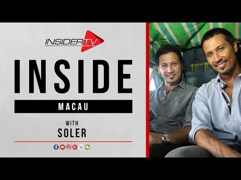INSIDE Macau with Soler | Travel Guide | September 2017