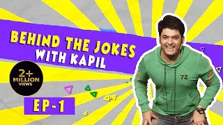 Behind The Jokes With Kapil Sharma Episode 1 | Parde Ke Peeche, Kapil Sharma Ke Saath