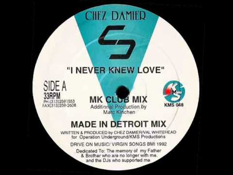 Chez Damier - I Never Knew Love (MK Club Mix)