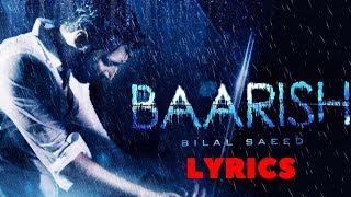 Bilal Saeed - Baarish Lyrics Video |  Latest Punjabi Song 2018