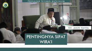 """Pentingnya Sifat Wira'i"" Pengajian Ta'limul Muta'alim KH. Amin Yahya"