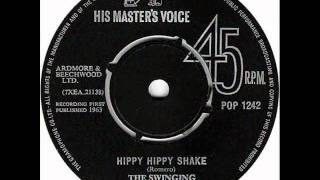 Hippy Hippy Shake by The Swinging Blue Jeans on Mono 1963 Imperial 45.