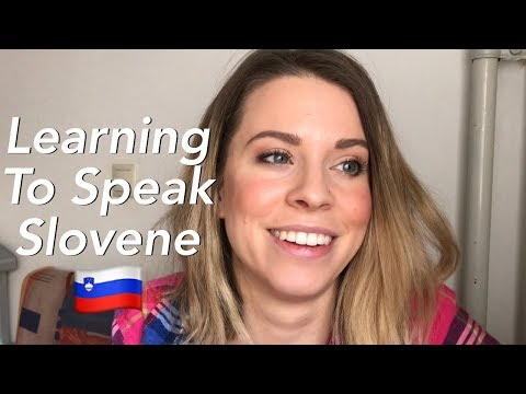 Slovene! Learning A Foreign Language