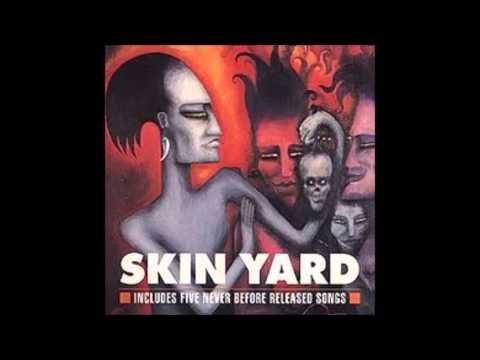 Skin Yard - Skin Yard