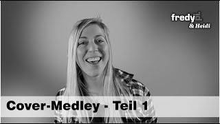 Fredy Pi. & Heidi - Teil 1 - Cover Medley (unplugged) - 2020