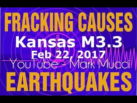 Kansas FRACKING- EARTHQUAKE M3.3 - Feb 22 2017 Mark Mucci