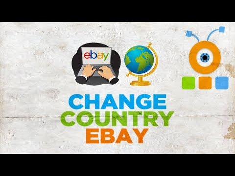 How To Change Country On EBay