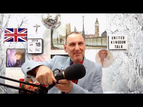 United Kingdom Talk Thursday 18th January 2018