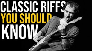 10 Classic Guitar Riffs That Will Make You a Better Player