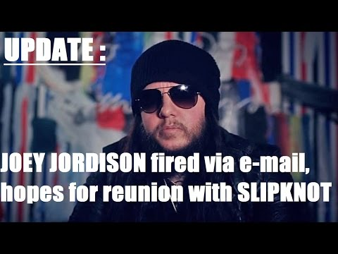 UPDATE: JOEY JORDISON Fired Via E mail, Hopes For Reunion with SLIPKNOT