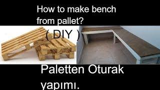 Paletten Sedir koltuk Yapımı // How to make wooden bench from pallet.