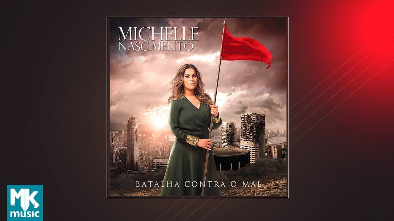 💿 Michelle Nascimento - Batalha Contra o Mal (CD COMPLETO)