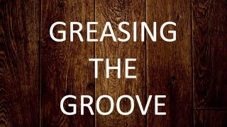 Greasing the Groove | The Art of Manliness