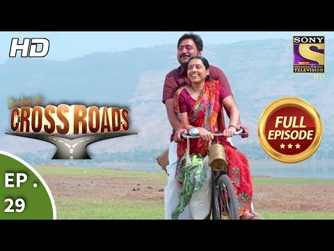 Crossroads  Ep 29  Full Episode  9th August, 2018