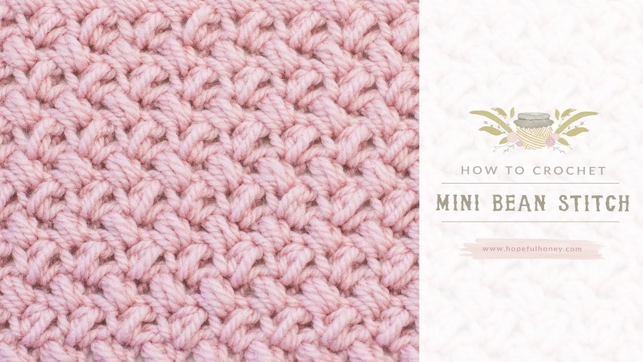 How To Crochet The Mini Bean Stitch Easy Tutorial By Hopeful
