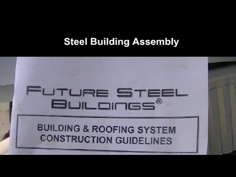 steel-building-assembly-4/15---beware-of-what-you're-buying