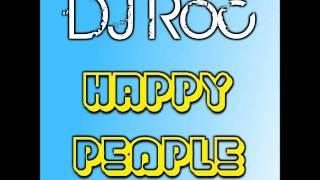 DJ Roc - Happy People