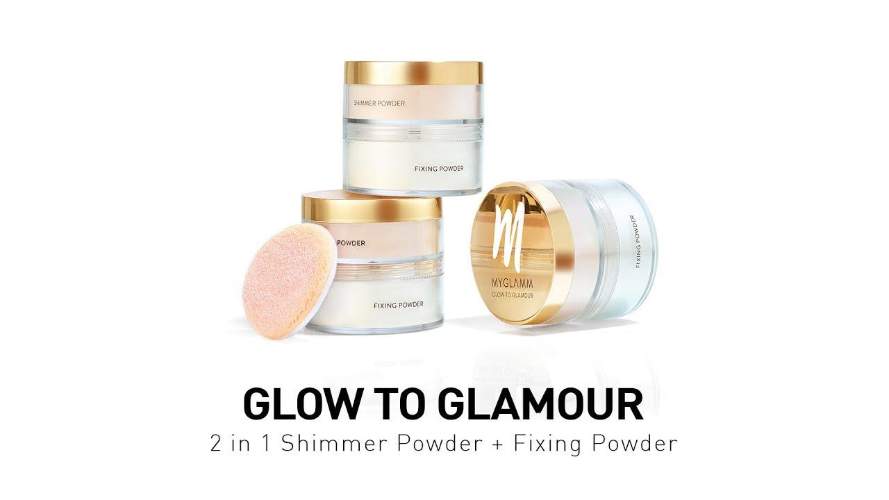 MyGlamm Makeup Tutorial l Glow To Glamour - 2 in 1: Shimmer Powder + Fixing Powder