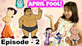 Chota Bheem - April Fool Banaya!! - Episode 02 | MyMissAnand