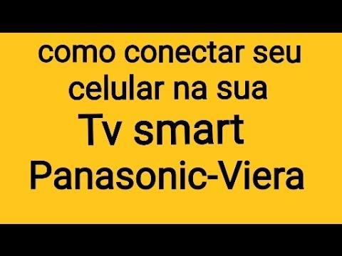 Como conectar seu celular na sua TV smart Panasonic-viera.
